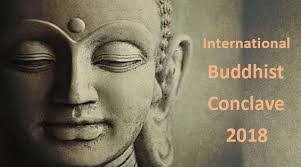 International Buddhist Conclave 2018